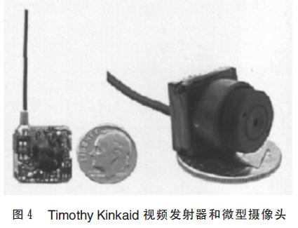 图4_Timothy Kinkaid 视频发射器和微型摄像头