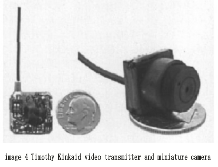 image4_Timothy Kinkaid video transmitter and miniature camera