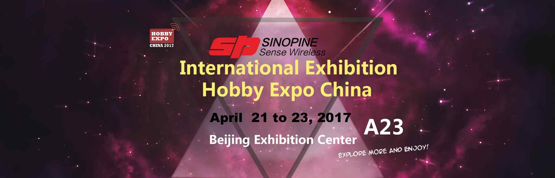 Hobby Expo China 2017--SINOPINE is waiting for you